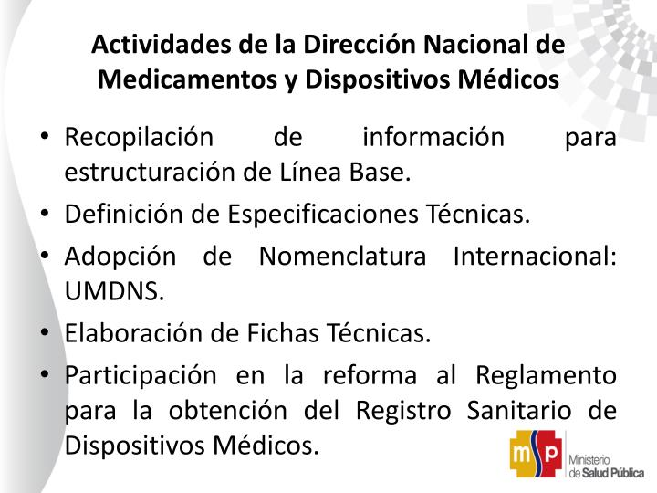 Actividades de la Dirección Nacional de Medicamentos y Dispositivos Médicos