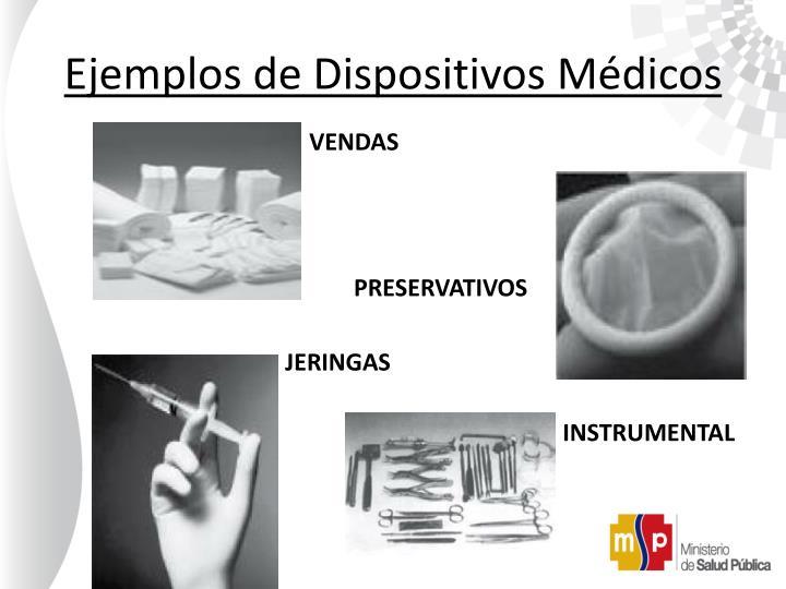 Ejemplos de Dispositivos Médicos