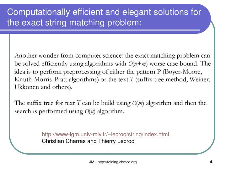 Computationally efficient and elegant solutions for the exact string matching problem: