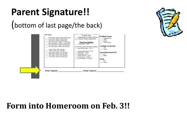 Parent Signature!!