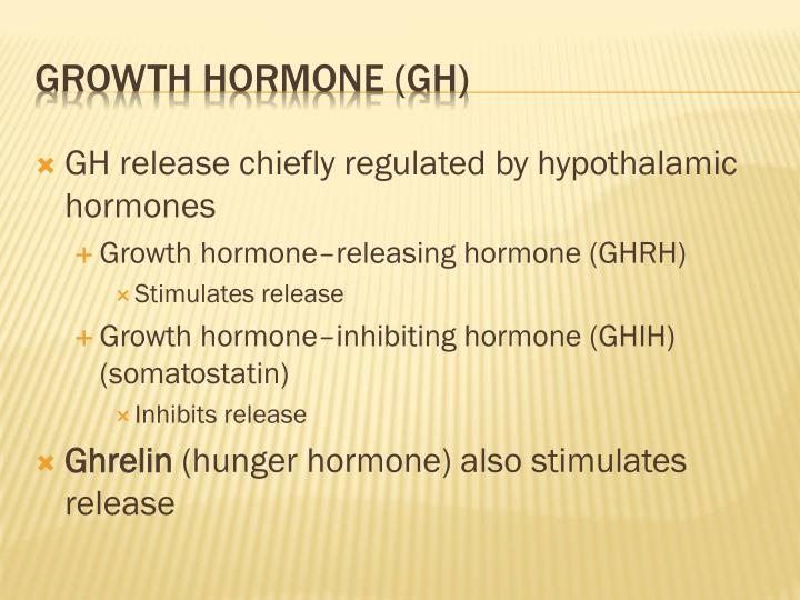 GH release chiefly regulated by hypothalamic hormones