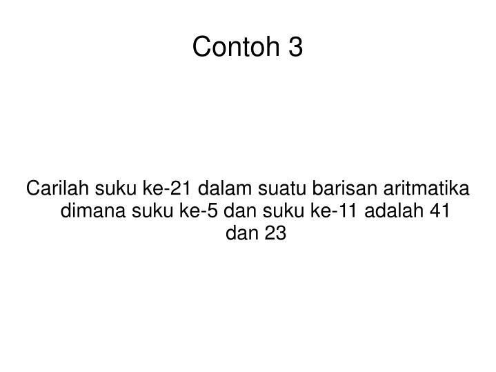 Carilah suku ke-21 dalam suatu barisan aritmatika dimana suku ke-5 dan suku ke-11 adalah 41 dan 23