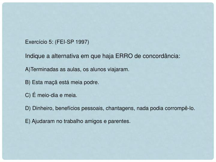 Exercício 5: (FEI-SP 1997)