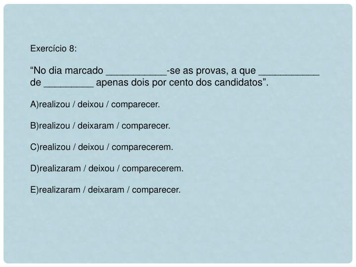 Exercício 8: