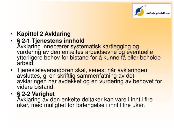 Kapittel 2 Avklaring