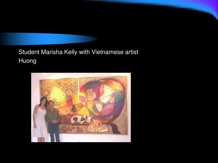 Student Marisha Kelly with Vietnamese artist