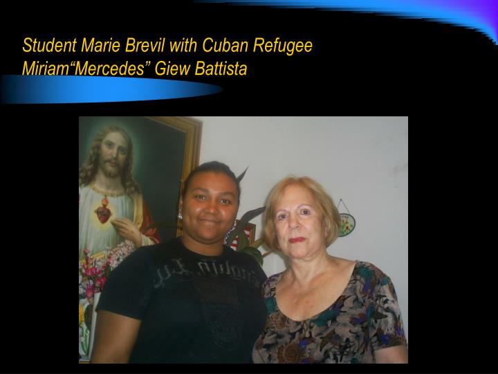"Student Marie Brevil with Cuban Refugee  Miriam""Mercedes"" Giew Battista"