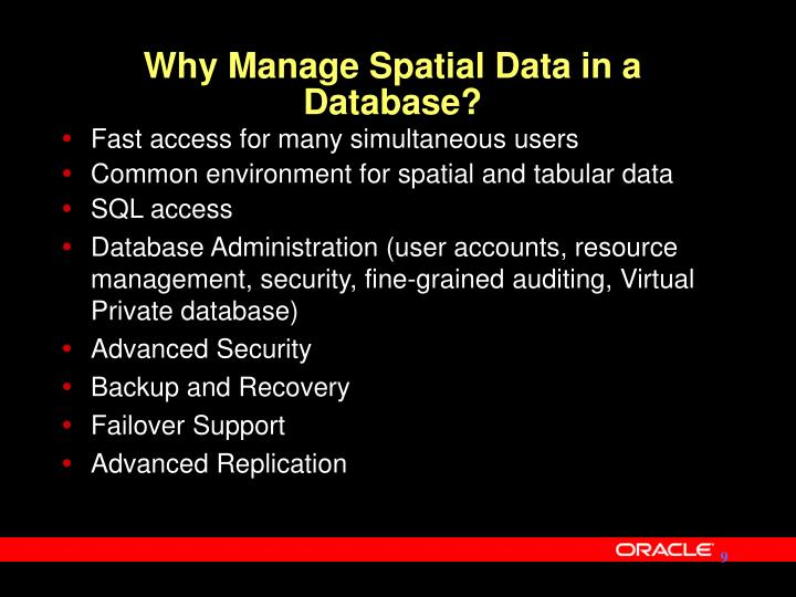 Why Manage Spatial Data in a Database?