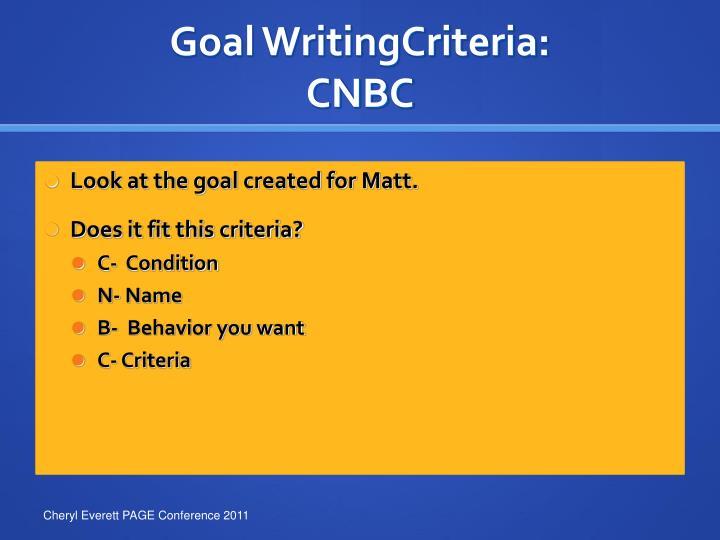 Goal WritingCriteria: