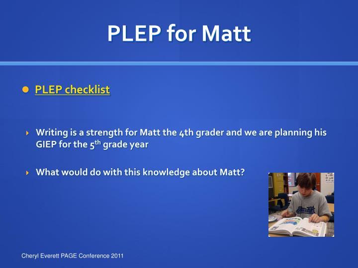 PLEP for Matt