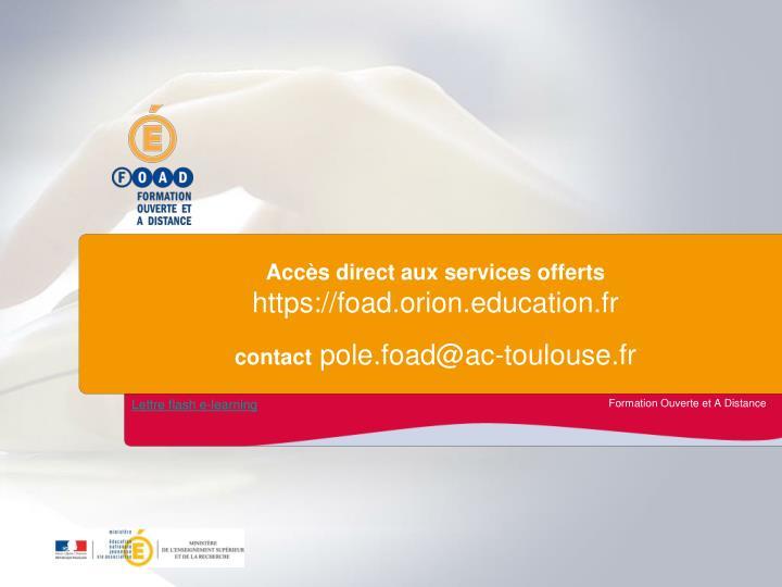 Accès direct aux services offerts