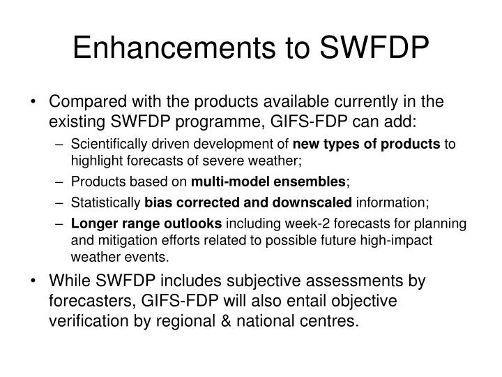 Enhancements to SWFDP