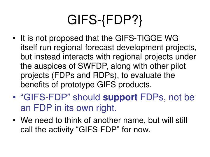 GIFS-{FDP?}