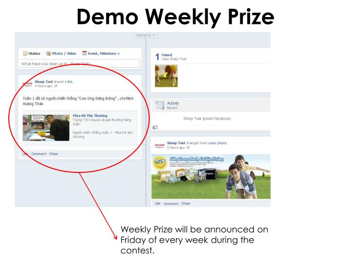 Demo Weekly Prize