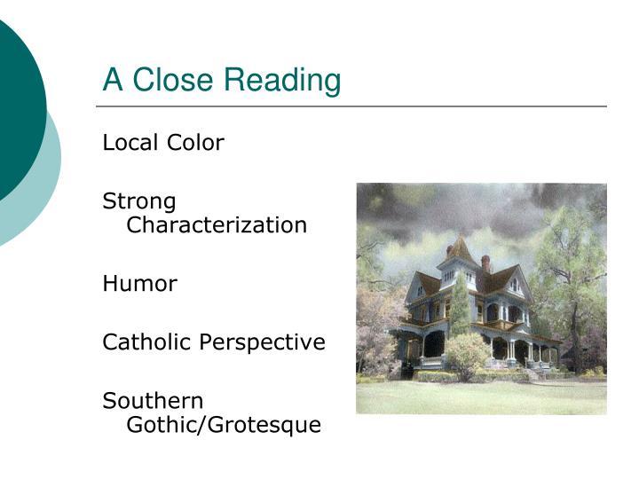 A Close Reading