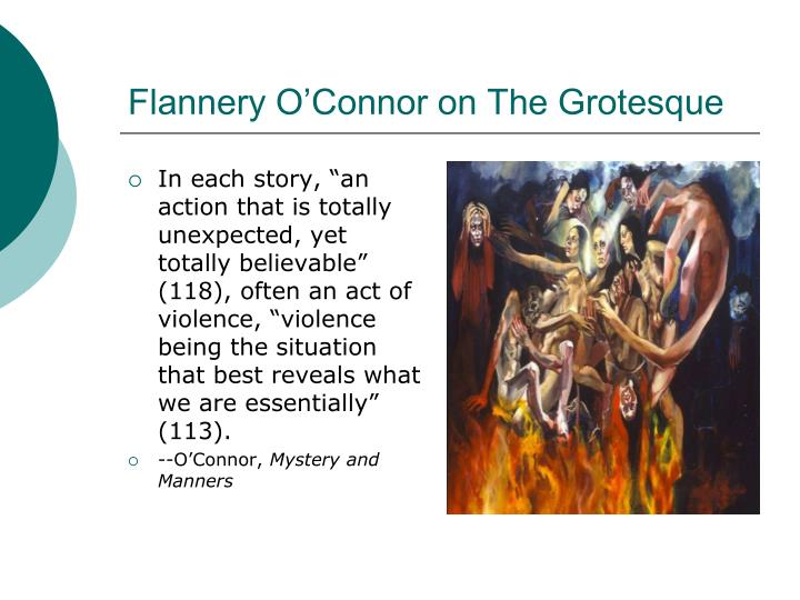 Flannery O'Connor on The Grotesque