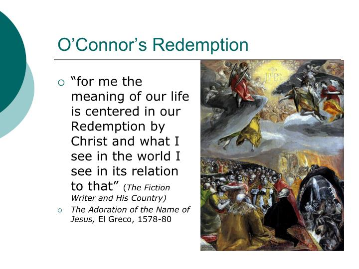 O'Connor's Redemption
