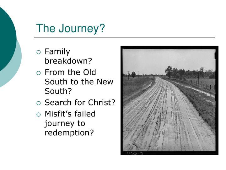 The Journey?