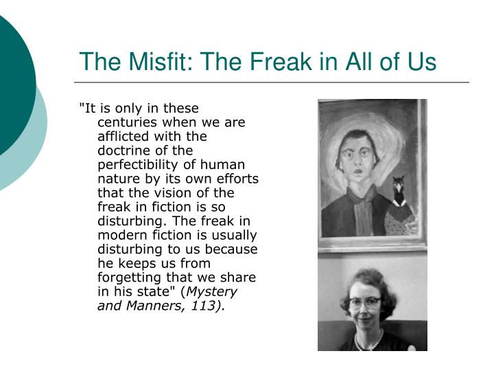 The Misfit: The Freak in All of Us