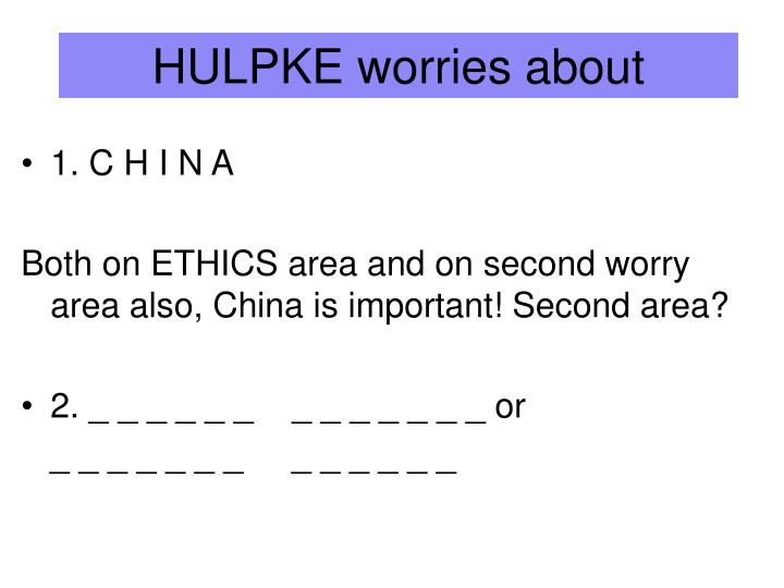 HULPKE worries about