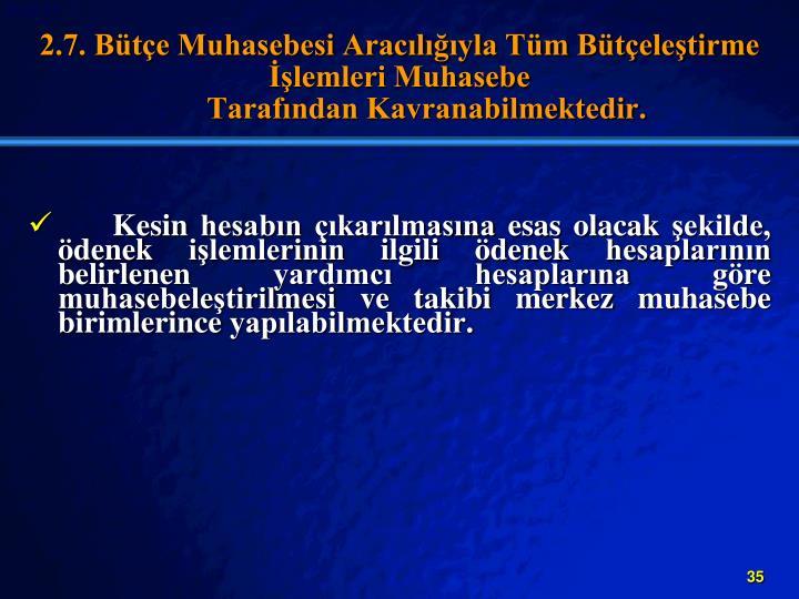 2.7. Bte Muhasebesi Araclyla Tm Bteletirme lemleri Muhasebe