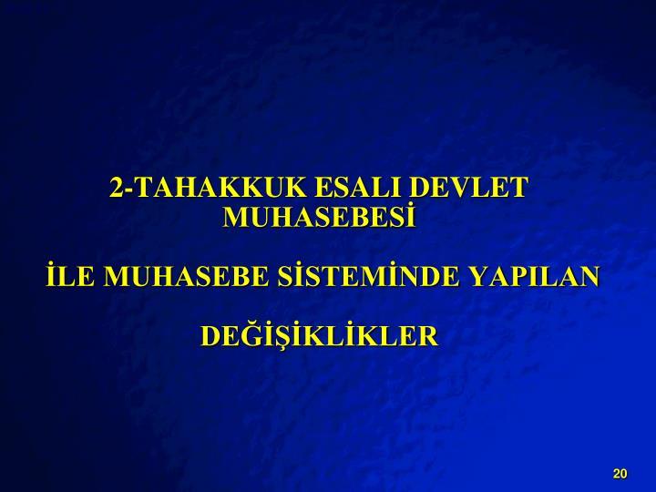 2-TAHAKKUK ESALI DEVLET MUHASEBES