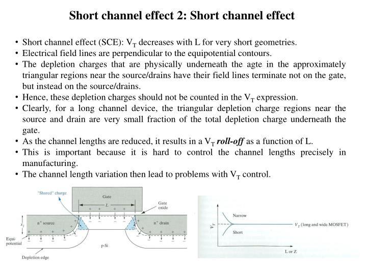 Short channel effect 2: Short channel effect