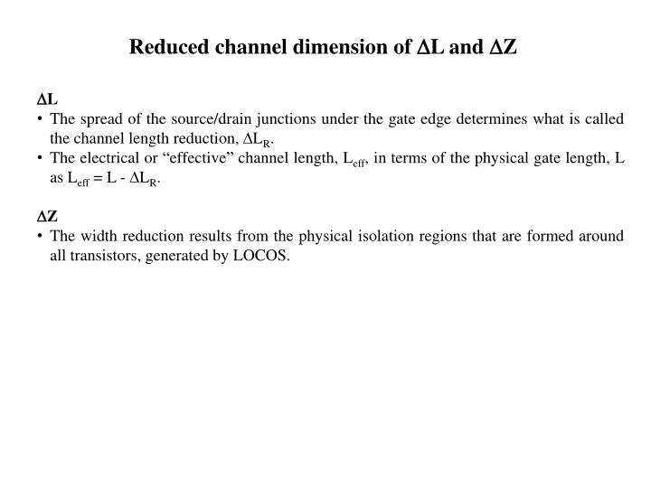Reduced channel dimension of L and Z