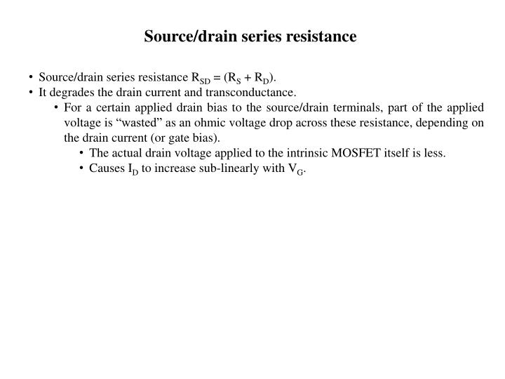 Source/drain series resistance