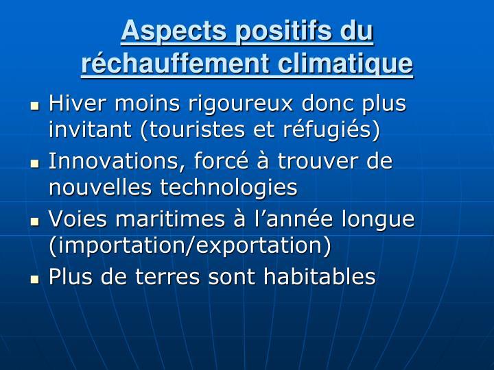 Aspects positifs du réchauffement climatique