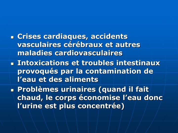 Crises cardiaques, accidents vasculaires cérébraux et autres maladies cardiovasculaires