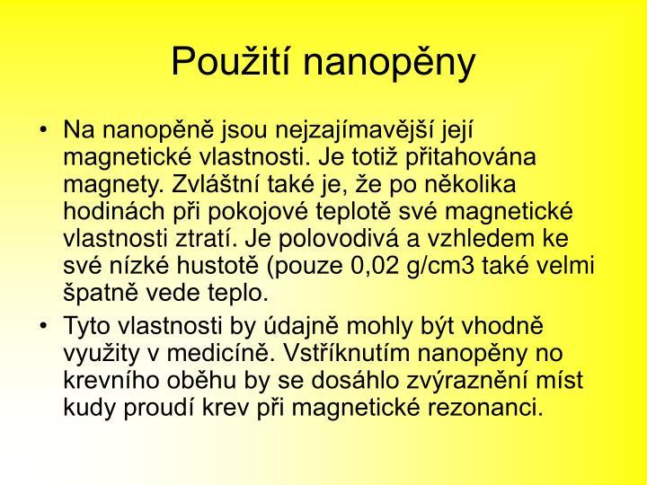 Použití nanopěny