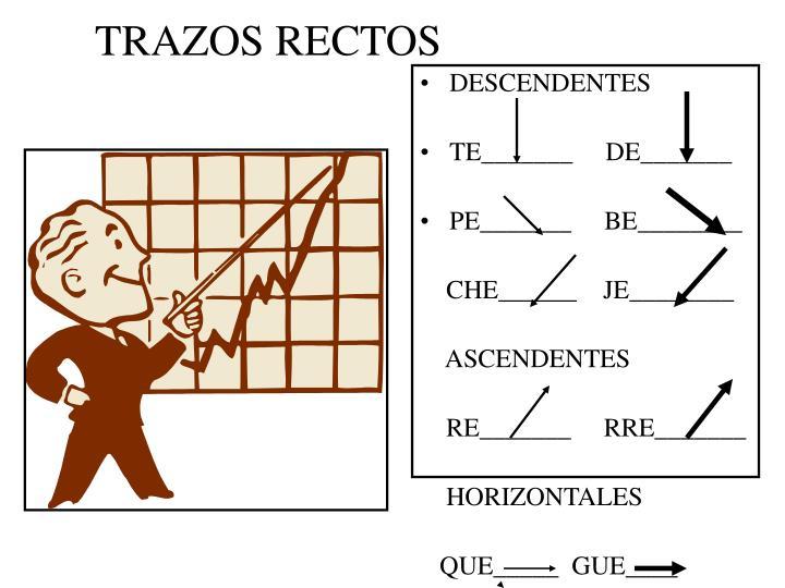 TRAZOS RECTOS