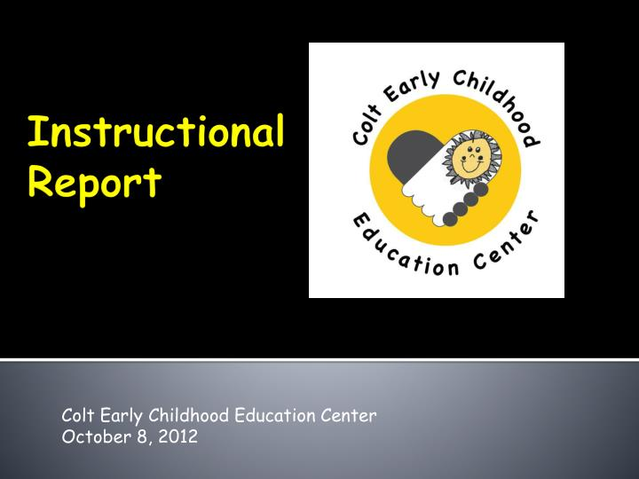 Colt early childhood education center october 8 2012