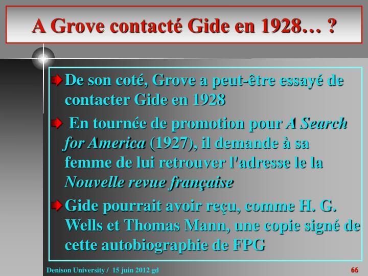A Grove contacté Gide en 1928… ?