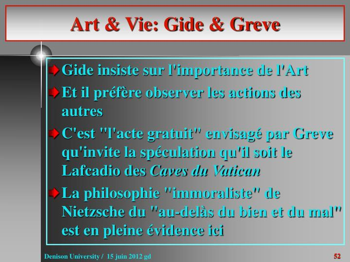 Art & Vie: Gide & Greve