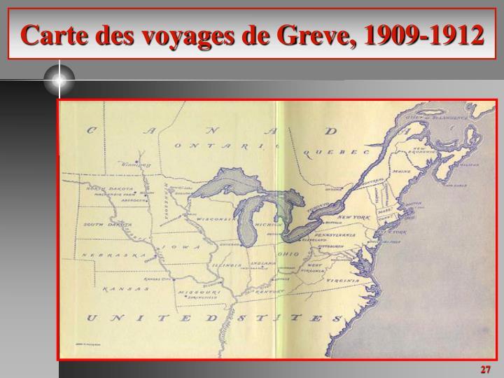 Carte des voyages de Greve, 1909-1912