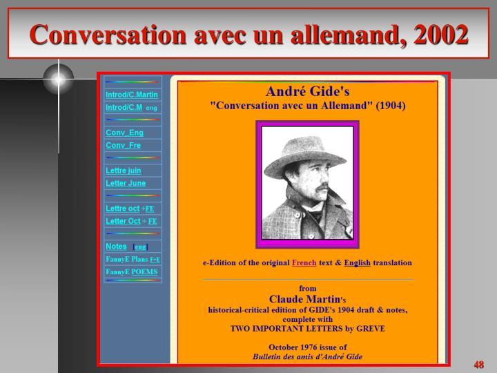 Conversation avec un allemand, 2002