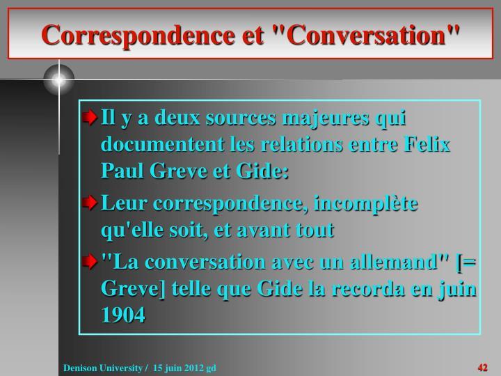 "Correspondence et ""Conversation"""