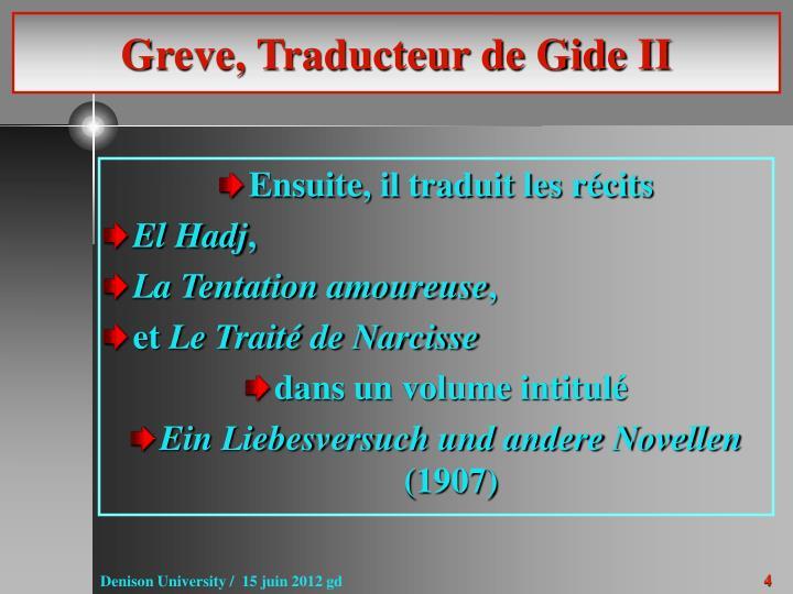 Greve, Traducteur de Gide II