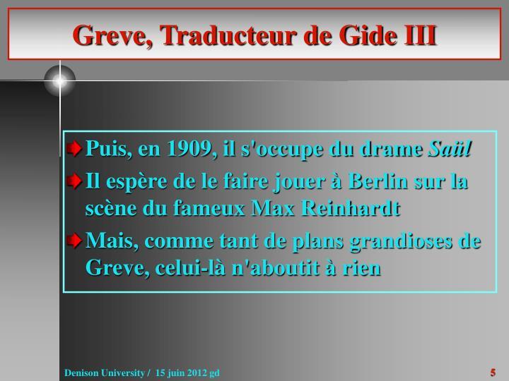 Greve, Traducteur de Gide III
