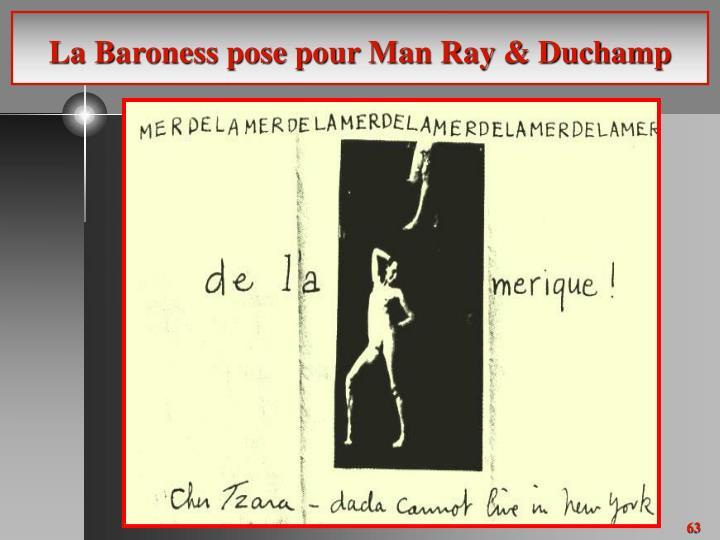 La Baroness pose pour Man Ray & Duchamp