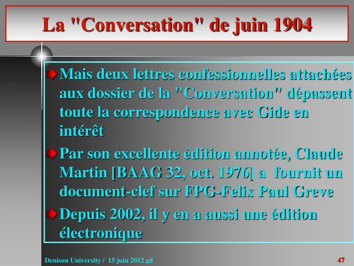 """La """"Conversation"""" de juin 1904"""