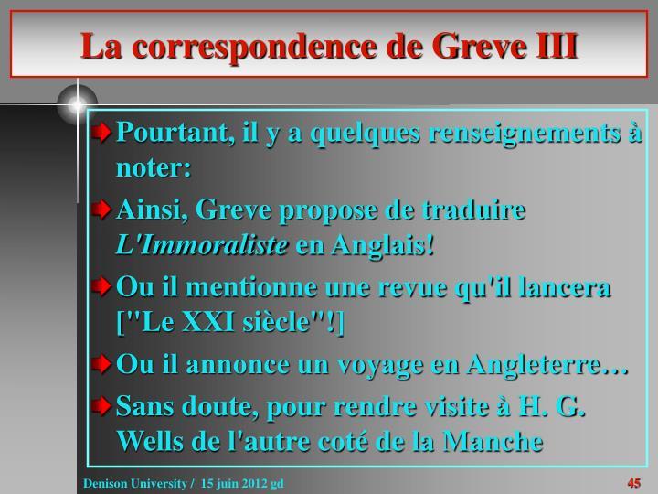 La correspondence de Greve III