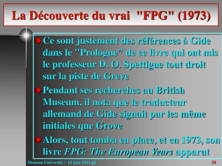 """La Découverte du vrai  """"FPG"""" (1973)"""