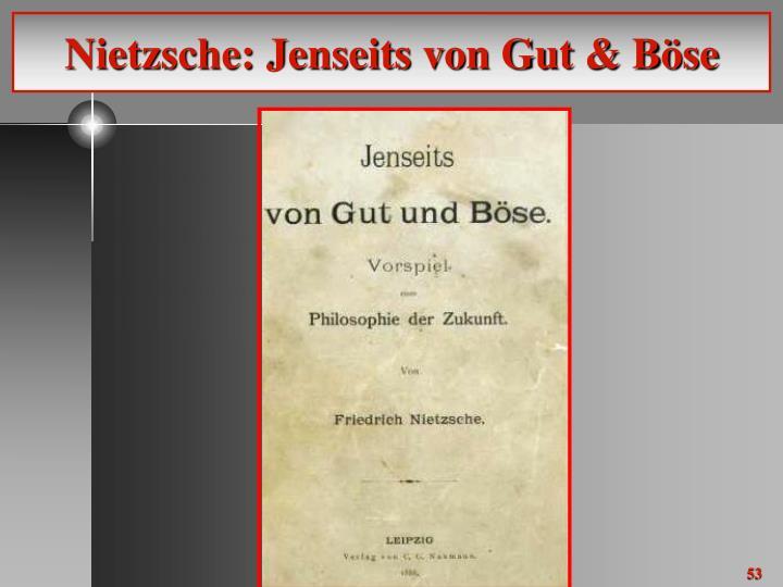 Nietzsche: Jenseits von Gut & Böse
