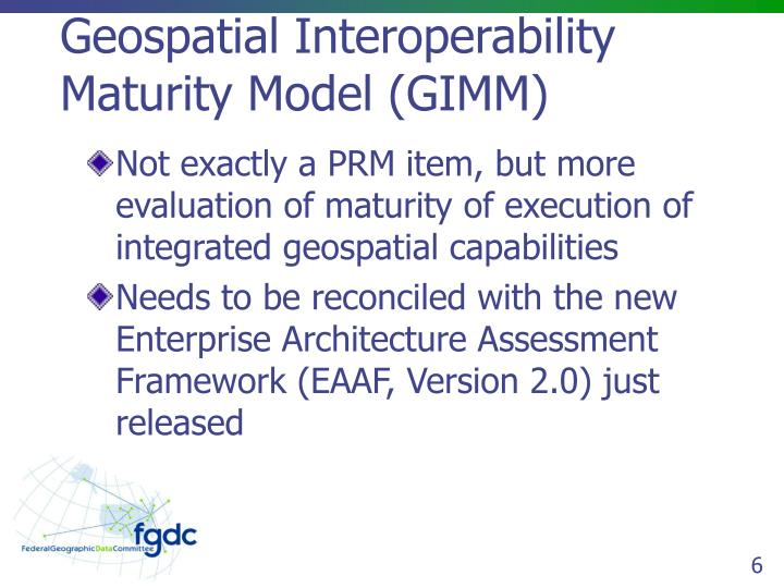 Geospatial Interoperability Maturity Model (GIMM)