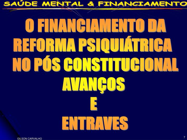 O FINANCIAMENTO DA