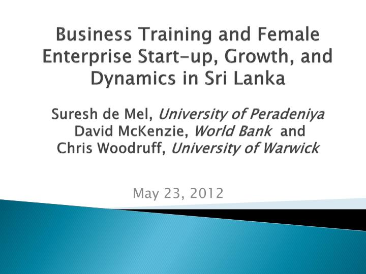 Business Training and Female Enterprise Start-up, Growth, and Dynamics in Sri Lanka