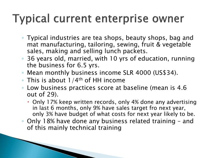 Typical current enterprise owner